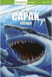 Olvass velünk! (2) - A cápák világa - Consuleo Delgado - Régikönyvek