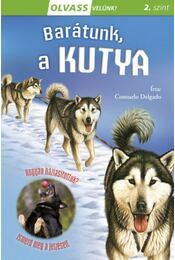 Olvass velünk! (2) - Barátunk, a kutya - Consuleo Delgado - Régikönyvek