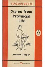 Scenes from Provincial Life - Cooper, William - Régikönyvek