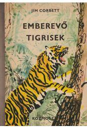 Emberevő tigrisek - Corbett, Jim - Régikönyvek