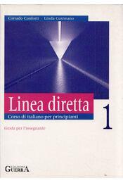 Linea diretta 1 Corso di italiano per principianti - Corrado Conforti, Linda Cusimano - Régikönyvek