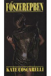 Főszerepben - Coscarelli, Kate - Régikönyvek