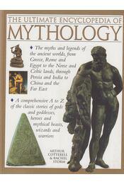 The Ultimate Encyclopedia of Mythology - Cotterell, Arthur, Storm, Rachel - Régikönyvek