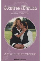 A végrendelet záradéka - Courths-Mahler, Hedwig - Régikönyvek