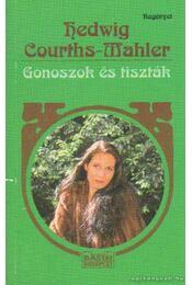 Gonoszok és tiszták - Courths-Mahler, Hedwig - Régikönyvek