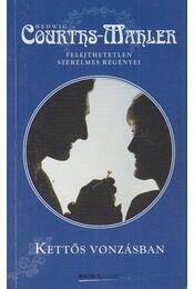 Kettős vonzásban - Courths-Mahler, Hedwig - Régikönyvek