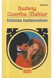 Különös testamentum - Courths-Mahler, Hedwig - Régikönyvek