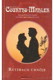 Retzbach úrnője - Courths-Mahler, Hedwig - Régikönyvek