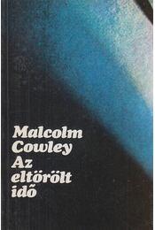 Az eltörölt idő - Cowley, Malcolm - Régikönyvek