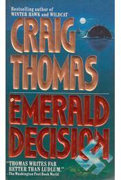 Emerald Decision - Craig, Thomas - Régikönyvek