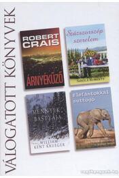 Árnyékűző / Százszorszép szerelem / Mennyek bástyája / Elefántokkal suttogó - Crais, Robert, Krueger, William Kent, Roberts, Sheila, Anthony, Lawrence - Régikönyvek