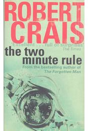 The Two Minute Rule - Crais, Robert - Régikönyvek