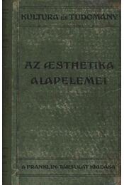 Az aesthetika alapelemei - Croce, Benedetto - Régikönyvek