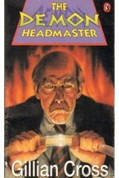 The Demon Headmaster - Cross, Gillian - Régikönyvek