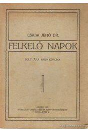 Felkelő napok - Csaba Jenő - Régikönyvek