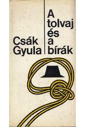 A tolvaj és a bírák - Csák Gyula - Régikönyvek
