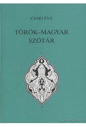 Török-magyar szótár - Csáki Éva - Régikönyvek