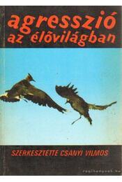 Agresszió az élővilágban - Csányi Vilmos - Régikönyvek