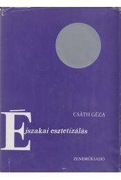 Éjszakai esztetizálás - Csáth Géza - Régikönyvek