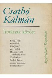 Írótársak között - Csathó Kálmán - Régikönyvek
