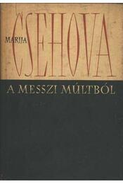 A messzi múltból - Csehova, Marija - Régikönyvek