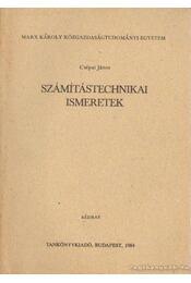 Számítástechnikai ismeretek - Csépai János - Régikönyvek