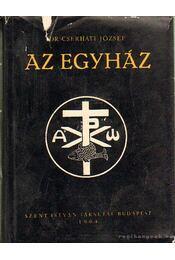 Az egyház - Cserháti József - Régikönyvek