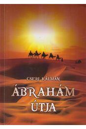 Ábrahám útja - Cseri Kálmán - Régikönyvek