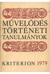 Művelődéstörténeti tanulmányok - Csetri Elek, Jakó Zsigmond, Tonk Sándor - Régikönyvek