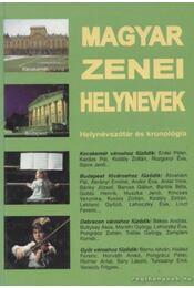 Magyar zenei helynevek - Csiffáry Tamás - Régikönyvek