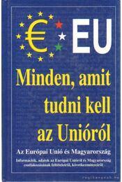 Minden, amit tudni kell az Unióról - Csiffáry Tamás - Régikönyvek