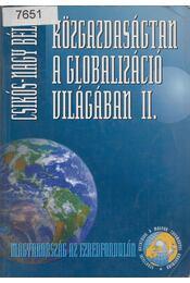 Közgazdaságtan a globalizáció világában II. - Csikós-Nagy Béla - Régikönyvek