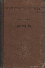 Ingyenélők - Csiky Gergely - Régikönyvek