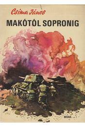 Makótól Sopronig - Csima János - Régikönyvek