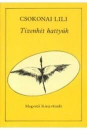 Tizenhét hattyúk - Csokonai Lili - Régikönyvek