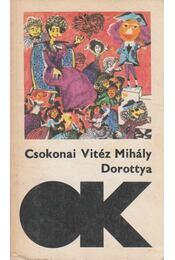 Dorottya / A méla tempefői - Csokonai Vitéz Mihály - Régikönyvek