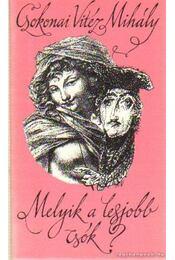 Melyik a legjobb csók? - Csokonai Vitéz Mihály - Régikönyvek