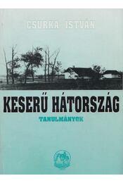 Keserű Hátország - Csurka István - Régikönyvek