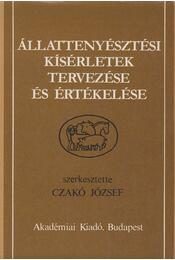 Állattenyésztési kísérletek tervezése és értékelése - Czakó József - Régikönyvek