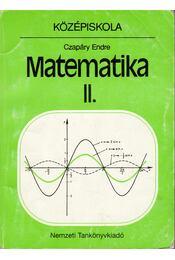 Matematika II. - Középiskola - Czapáry Endre - Régikönyvek