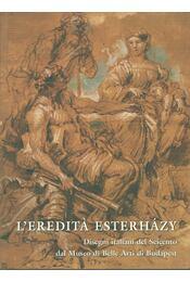 L'eredita Esterházy - Czére Andrea - Régikönyvek