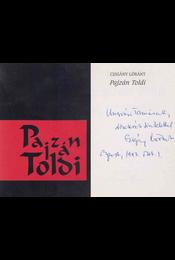 Pajzán Toldi (Ungvári Tamásnak dedikált példány) - Czigány Lóránt - Régikönyvek