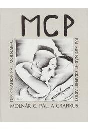Molnár C. Pál, a grafikus - D. Fehér Zsuzsa - Régikönyvek