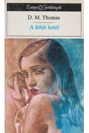 A fehér hotel - D. M. Thomas - Régikönyvek