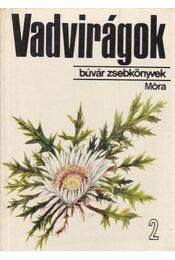 Vadvirágok 2. - D. Nagy Éva - Régikönyvek
