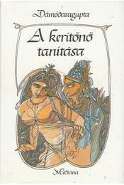 A kerítőnő tanítása - Dámódaragupta - Régikönyvek