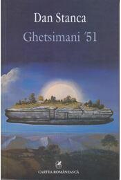Ghetsimani '51 - Dan Stanca - Régikönyvek
