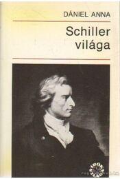 Schiller világa - Dániel Anna - Régikönyvek