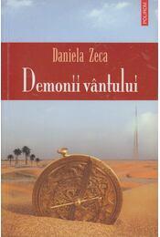 Demonii Vintului - Daniela Zeca - Régikönyvek