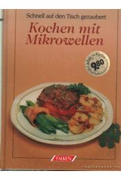 Kochen mit Mikrowellen - Danner, Alfred - Régikönyvek